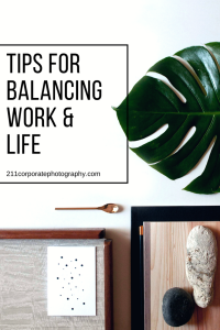tips for balancing work & life (1)