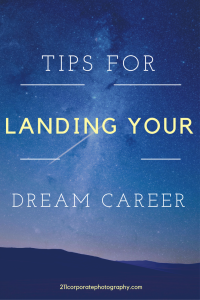 tips for landing your dream job (2)